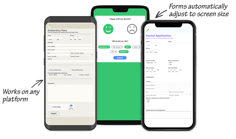 Mobile forms automatically adjust to the right screen size on any mobile platform