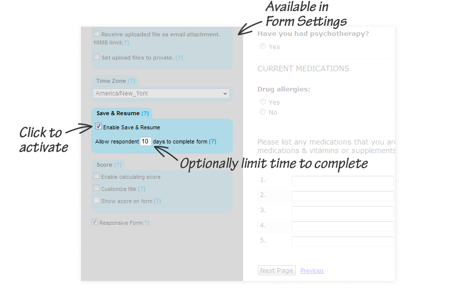 Available in Form Settings, One-Click Activate, Optionally limit time to complete
